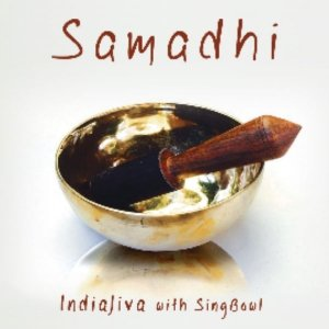 Samadhi CD - IndiaJiva with SingBowl